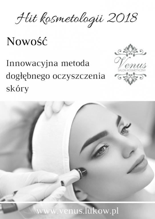 Salon kosmetyczny VENUS - Oczyszczanie Wodorowe - Nowość